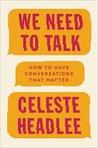 We Need to Talk: ...