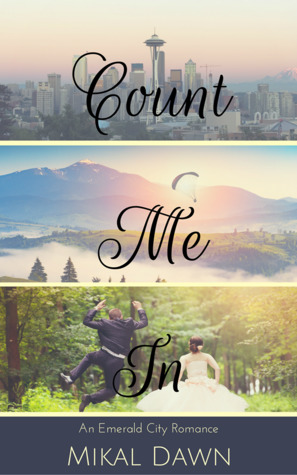 Count Me In (An Emerald City Romance #1)