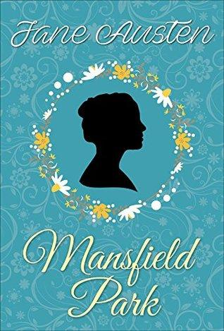 Mansfield Park (Jane Austen Novels)