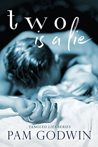 Two is a Lie by Pam Godwin