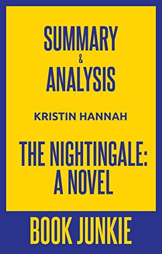 Summary & Analysis - The Nightingale: A Novel
