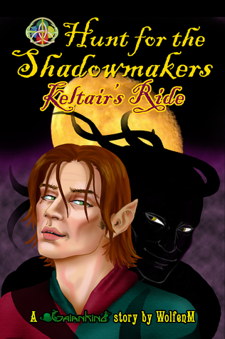 Keltairs Ride(Hunt for the Shadowmakers 1)