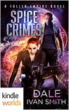 Spice Crimes (Fallen Empire)