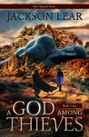 A God Among Thieves (Chimera, #1)