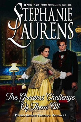 The Greatest Challenge of Them All (Devil's Brood #3) by Stephanie Laurens