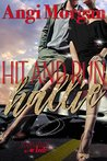 Hit and Run Hallie (Bodyguards in Heels Book 1)