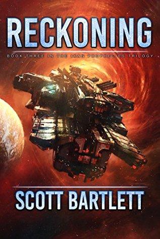 Reckoning (The Ixan Prophecies #3)