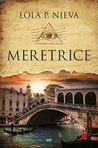 Meretrice by Lola P. Nieva