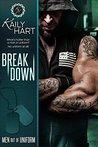 Break Down (Men out of Uniform Book 4)