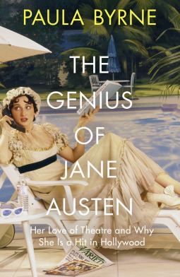 the-genius-of-jane-austen-her-love-of-theatre-and-why-she-works-in-hollywood