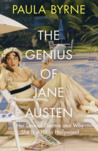 The Genius of Jane Austen: Her Love of Theatre and Why She Works in Hollywood