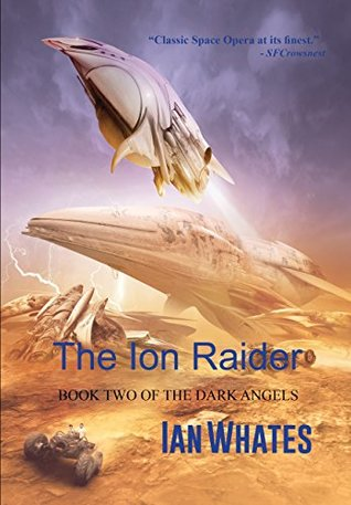 The Ion Raider (The Dark Angels, #2)