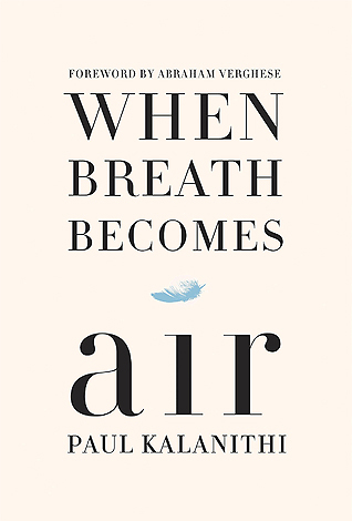 When Breath Becomes Air (Kindle Edition)
