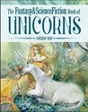The Fantasy & Science Fiction Book of Unicorns: Volume One
