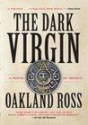 The Dark Virgin (Night of Songs Trilogy)