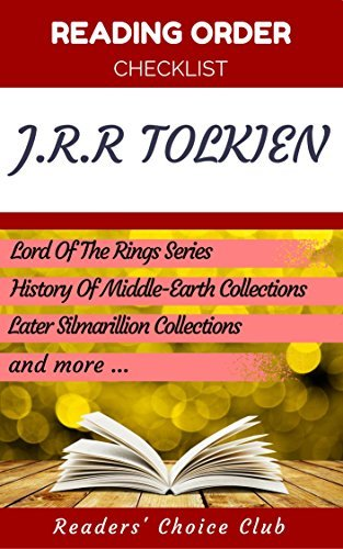 Reading order and checklist: J.R.R Tolkien - Series read order: Lord Of The Rings Series and all others!