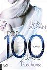 For 100 Days - Täuschung by Lara Adrian