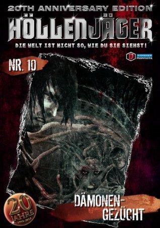 HÖLLENJÄGER 10: Dämonengezücht