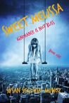 Sweet Melissa (Ignorance is not Bliss, #1)