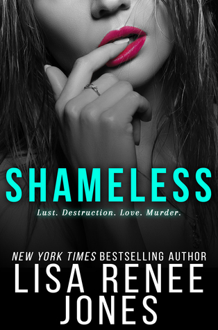 Shameless (White Lies Duet, #2)