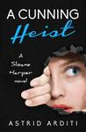 A Cunning Heist (Sloane Harper #2)