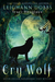 Cry Wolf (Silver Hollow Mystery #4)