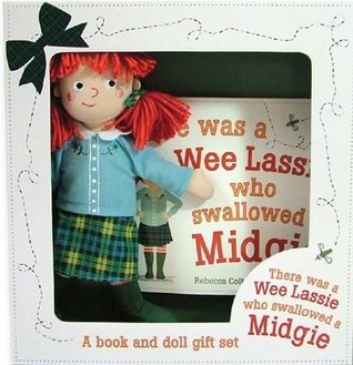 There Was a Wee Lassie Who Swallowed a Midgie: Book and Doll Gift Set (Picture Kelpies)