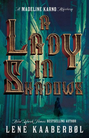 A Lady in Shadows (A Madeleine Karno Mystery #2)