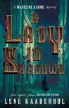 A Lady in Shadows (Madeleine Karno, #2)