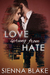 Love Sprung From Hate (Dark Romeo, #1) by Sienna Blake