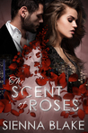 The Scent of Roses (Dark Romeo, #2)