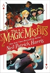 The Magic Misfits (Magic Misfits, #1)