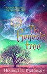 The Genesis Tree (The Tethered World Chronicles, # 3)