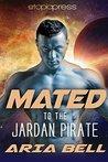 Mated to the Jardan Pirate (Galactic Alien Mates, #3)