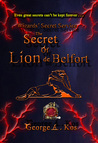 Wizards' Secret Service: The Secret of Lion de Belfort (Book 3)