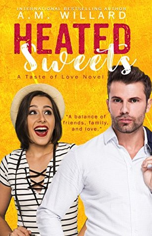 Heated Sweets(A Taste of Love Series 3)