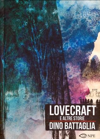 Lovecraft e altre storie por Dino Battaglia
