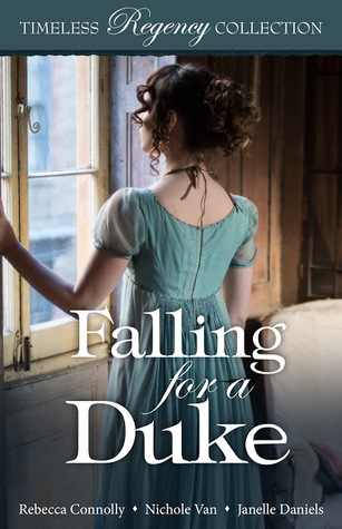 Falling for a Duke by Rebecca Connolly