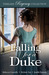 Falling for a Duke (Timeless Regency Collection)