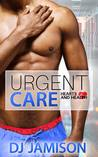 Urgent Care (Hearts & Health #3)