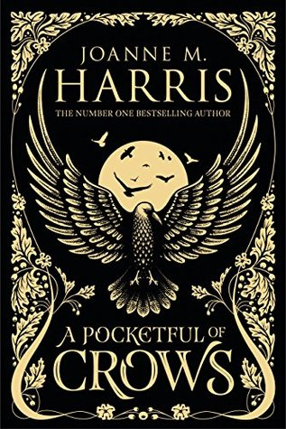 A pocketful of Crows by Joanne Harris