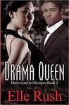 Drama Queen (Hollywood to Olympus, #2)