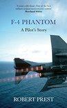 F-4 Phantom: A Pi...
