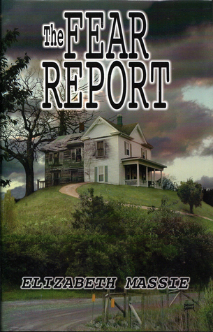The Fear Report by Elizabeth Massie