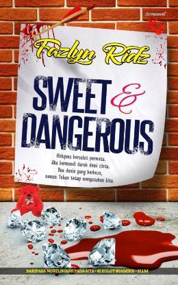 Sweet & Dangerous