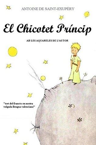 El Chicotet Príncip: (Valencià)