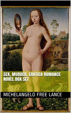 Sex, Murder, Erotica Romance Novel Box Set