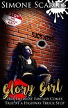 Glory Girl: Her Filthiest Fantasy Comes True at a Highway Truck Stop