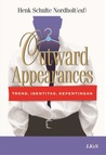 Outward Appearances: Trend, Identitas, Kepentingan