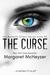 The Curse by Margaret McHeyzer
